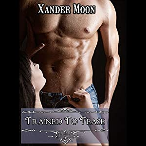 Trained to Tease Audiobook