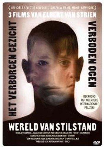 three-films-of-elbert-van-strien-wereld-van-stilstandhet-verborgen-gezichtverboden-ogen-still-worldt