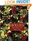 Hollies: The Genus Ilex