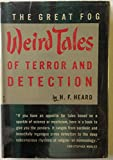 The Great Fog - Weird Tales of Terror and Detection
