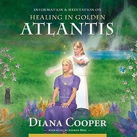 Healing In Golden Atlantis