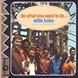 Willie Bobo Do What You Want to Do [VINYL]