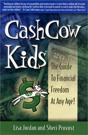 CashCow Kids: The Guide to Financial Freedom At Any Age