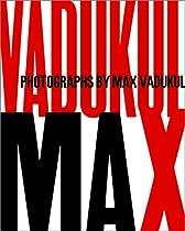 Max: Photographs By Max Vadukul