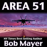 Area 51 | Bob Mayer,Robert Doherty