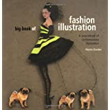 Big Book of Fashion Illustration: A World Sourcebook of Contemporary Illustrationby Martin Dawber
