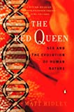 The Red Queen: Sex and the Evolution of Human Nature (0140245480) by Matt Ridley
