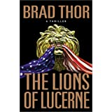 The Lions of Lucerneby Brad Thor