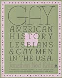 Gay American History: Lesbians and Gay Men in the U.S.A. (0452010926) by Jonathan Ned Katz