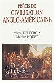 echange, troc Michel Delecroix, Martine Piquet - Précis de civilisation anglo-américaine