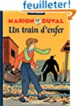 Marion Duval, Tome 6 : Un train d'enfer