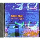 Directo '90par Miguel Bos�
