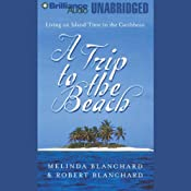 A Trip to the Beach | [Melinda Blanchard, Robert Blanchard]