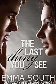 The Last Thing You See: A New Adult Romance
