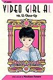 Video Girl Ai, Vol. 12: Close Up (1591163072) by Katsura, Masakazu