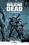 Walking Dead Tome 01 : Pass� d�compos�