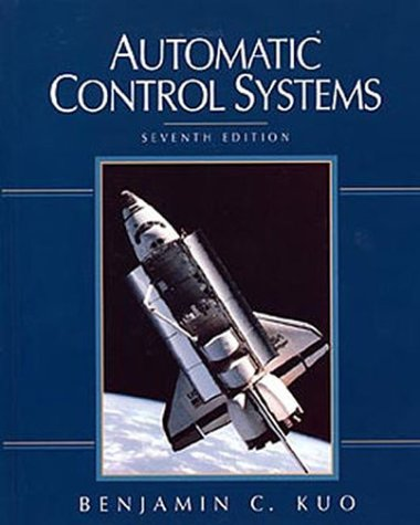 Automatic Control, 7th Edition (Automatic Control Systems Kuo compare prices)