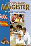img - for DICCIONARIO MAGISTER INGL S - ESPA OL - INGL S (Spanish Edition) book / textbook / text book