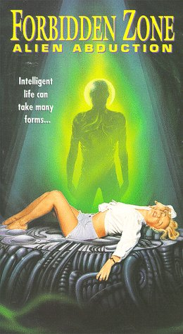 Forbidden Zone: Alien Abduction [VHS] [Import]