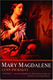 Mary Magdalene (0786713119) by Picknett, Lynn