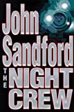 The Night Crew (0399142371) by Sandford, John