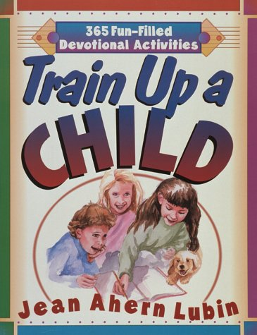 Title: Train Up a Child