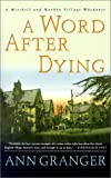 A Word After Dying (0312304757) by Granger, Ann