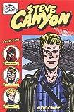 Milton Caniff's Steve Canyon: 1948 (Steve Canyon Series) (Milton Caniff's Steve Canyon Series) (0974166413) by Milton Caniff