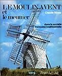 Le moulin � vent et meunier