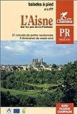 L'Aisne : Balades à pied...