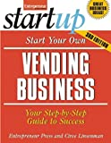 img - for Start Your Own Vending Business: Your Step-By-Step Guide to Success (StartUp Series) by Entrepreneur Press (2012-04-10) book / textbook / text book