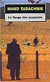 echange, troc Maud Tabachnik - Le Tango des assassins