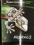 Algebra 2 Student Companion Teachers Guide Prentice Hall