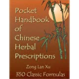 Pocket Handbook of Chinese Herbal Prescriptions