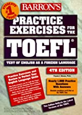 Practice Exercises for the TOEFL by Pamela Sharpe Ph.D.