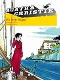 Agatha Christie, tome 3 : Dix petits nègres