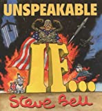 Unspeakable If (Methuen humour books) (0413773574) by Bell, Steve