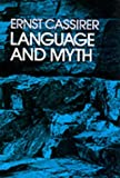 Language and Myth (0486200515) by Cassirer, Ernst