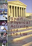 img - for Sport, Physical Activity, and the Law book / textbook / text book