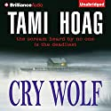 Cry Wolf (       UNABRIDGED) by Tami Hoag Narrated by Joyce Bean