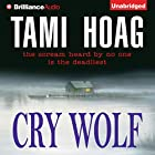 Cry Wolf Hörbuch von Tami Hoag Gesprochen von: Joyce Bean