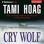 Cry Wolf   Tami Hoag