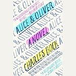 Alice & Oliver: A Novel | Charles Bock
