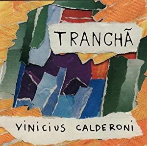 Vinicius Calderoni - Trancha - Amazon.com Music