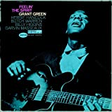 Feelin the Spirit ~ Grant Green