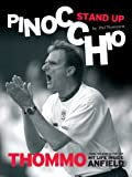Stand Up Pinocchio - Thommo from the Kop to the top - My Life Inside Anfield