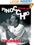 Stand Up Pinocchio - Thommo from the...