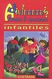 Adivinanzas Rondas y Canciones (Spanish Edition)