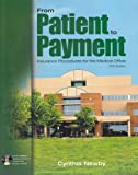 img - for From Patient to Payment book / textbook / text book