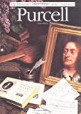 img - for Purcell (Illustrated Lives of the Great Composers) book / textbook / text book